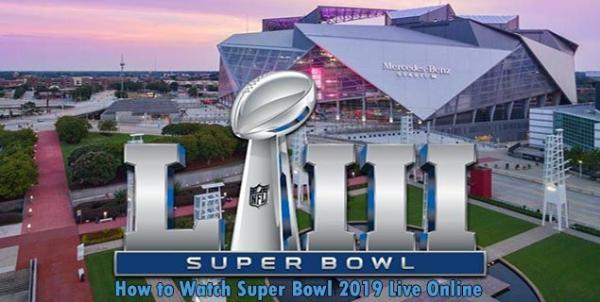 super bowl 2019 live streaming watch rams vs patriots online superbowl 53