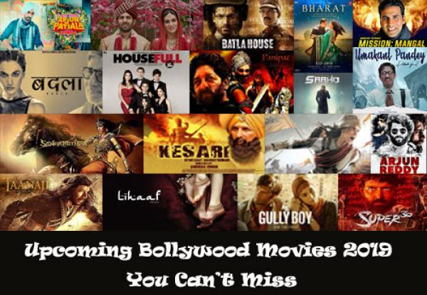 Upcoming Bollywood Movies 2019: List of Hindi Films Releasing This Year